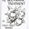 Biodynamic Treatment of Fruit Trees, Berries & Shrubs by E. Pfeiffer