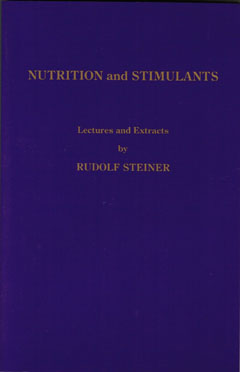 Nutrition and Stimulants by Rudolf Steiner